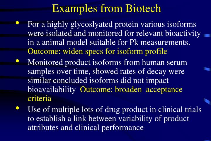 Examples from Biotech