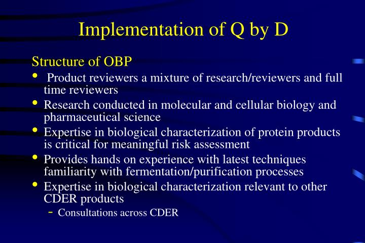 Implementation of Q by D