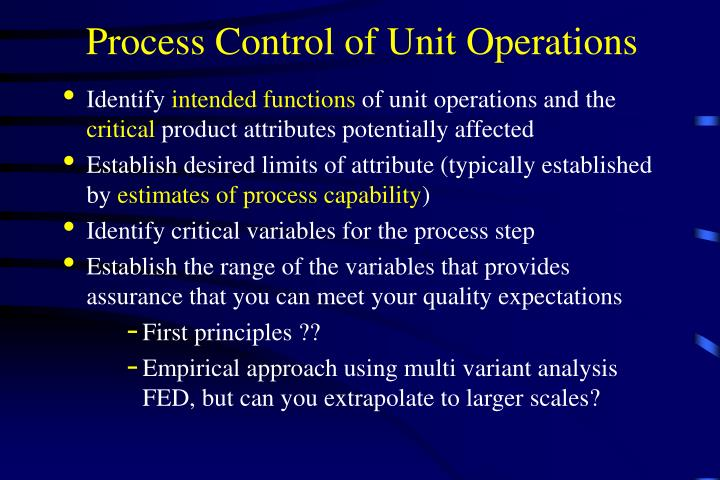 Process Control of Unit Operations