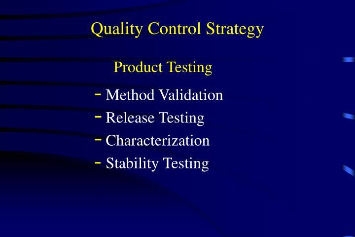 Quality Control Strategy