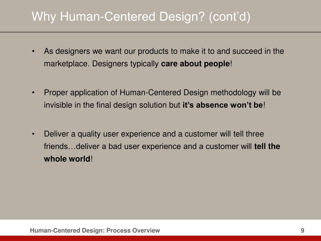 Why Human-Centered Design? (cont'd)