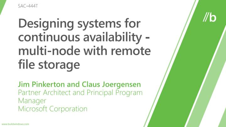 designing systems for continuous availability multi node with remote file storage n.