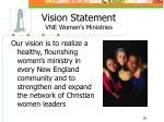 vision statement vne women s ministries