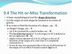 9 4 the hit or miss transformation