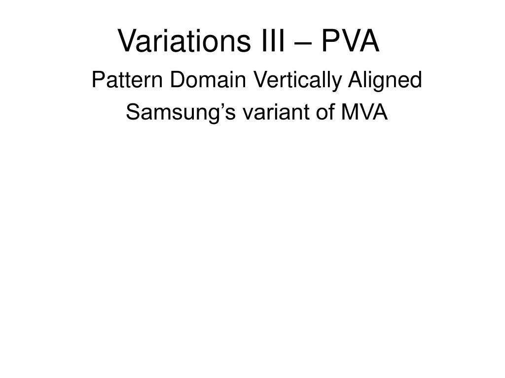 Variations III – PVA