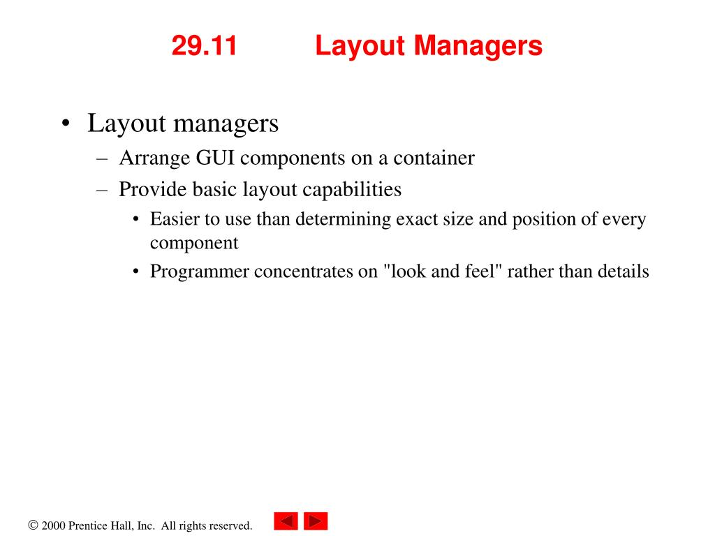 29.11 	Layout Managers