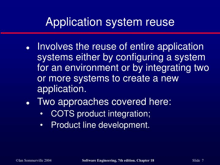 Application system reuse