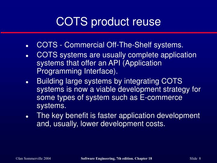 COTS product reuse