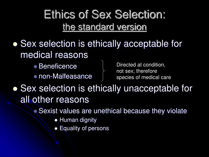 Ethics of sex selection the standard version