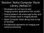 solution nokia computer vision library nokiacv