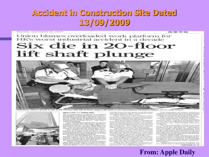 Accident in construction site dated 13 09 2009