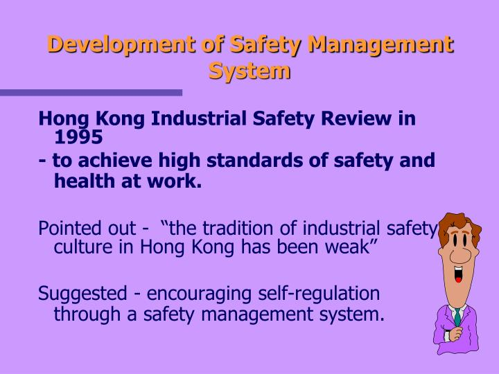 Development of Safety Management System
