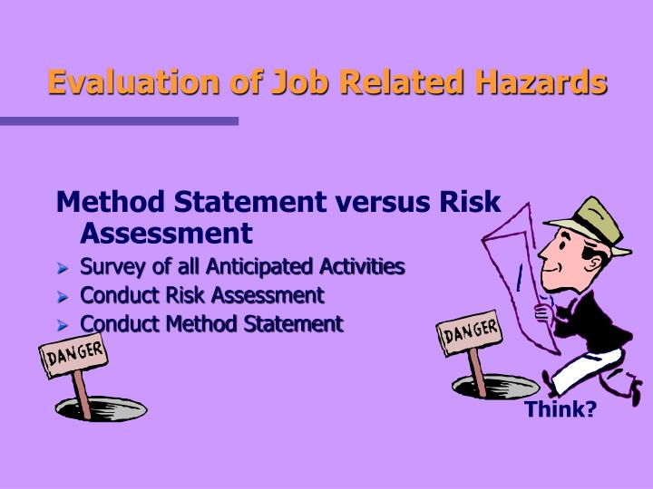 Evaluation of Job Related Hazards