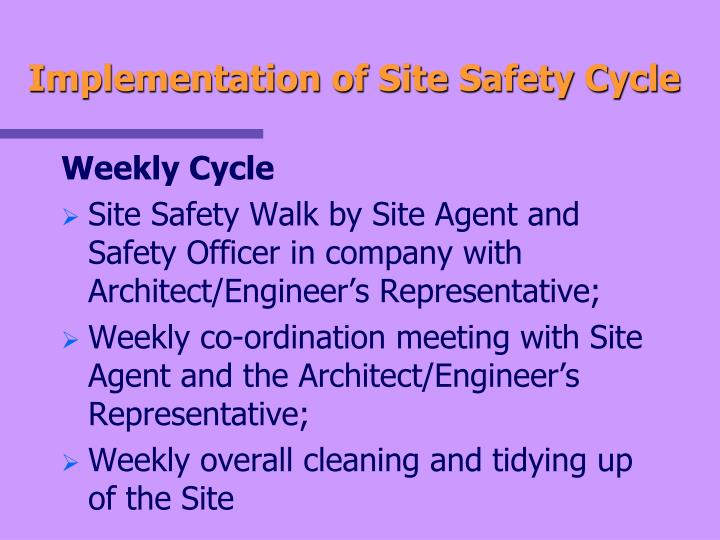 Implementation of Site Safety Cycle