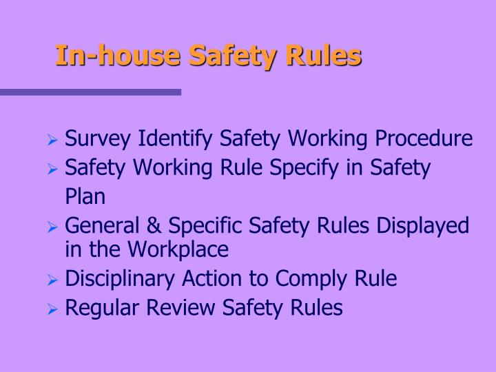In-house Safety Rules