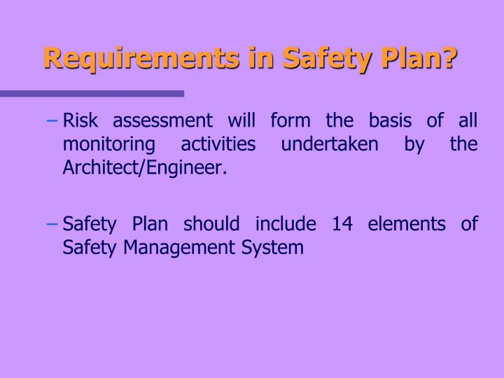 Requirements in Safety Plan?