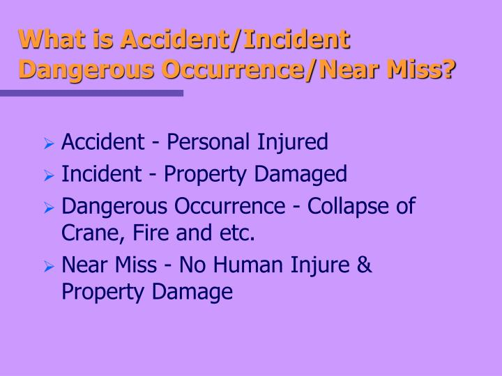 What is Accident/Incident