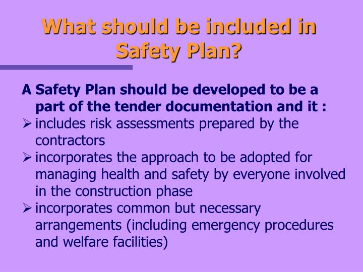 What should be included in Safety Plan?
