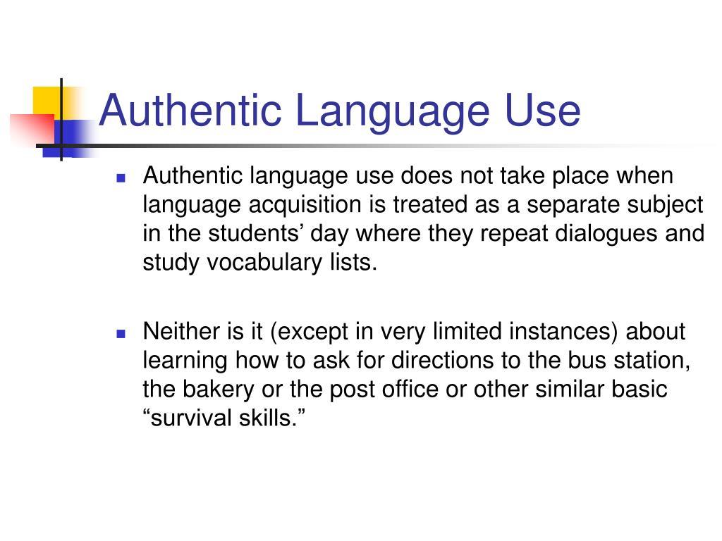 Authentic Language Use