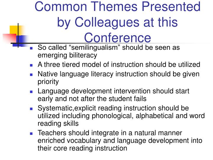 Common themes presented by colleagues at this conference3