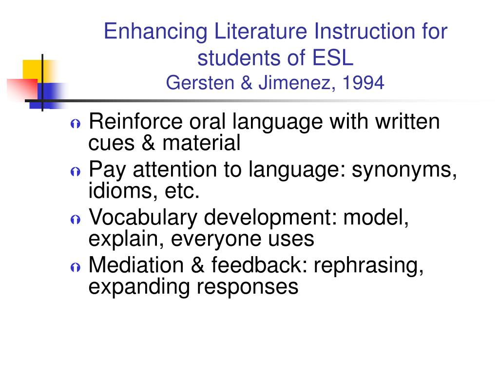 Enhancing Literature Instruction for students of ESL