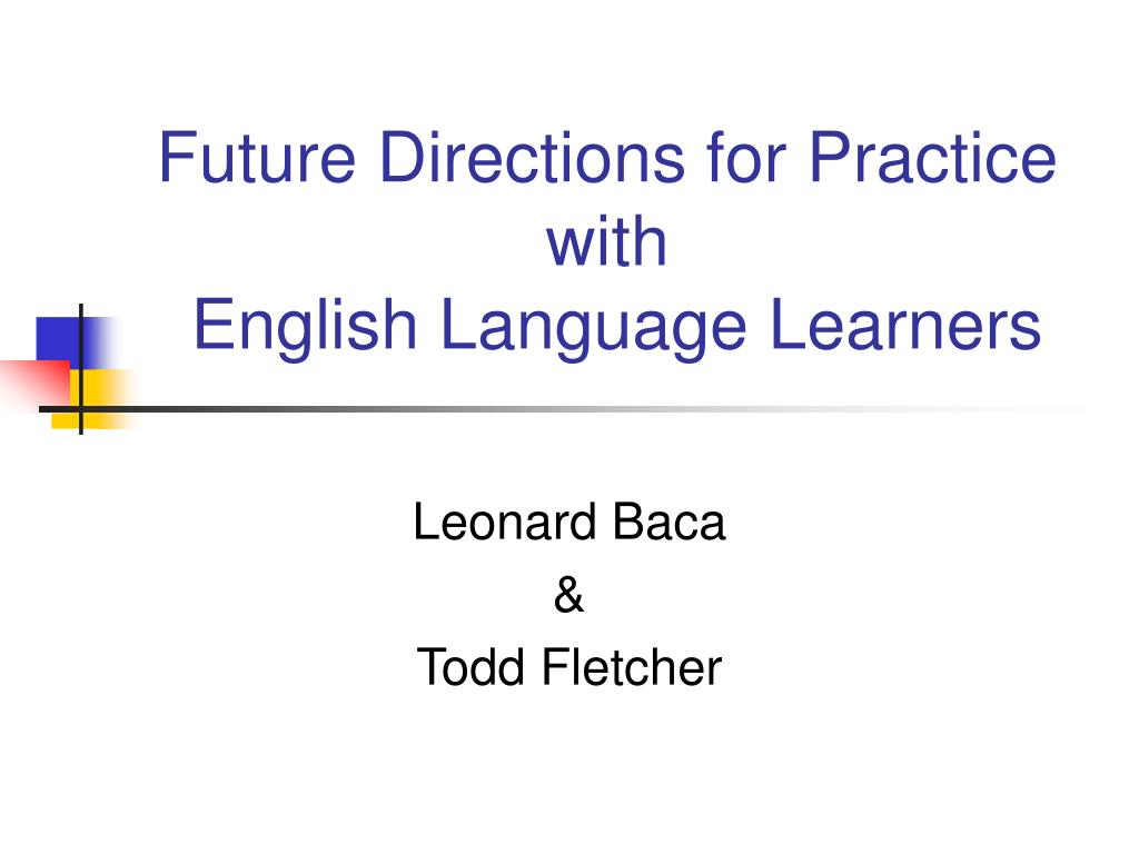Future Directions for Practice with