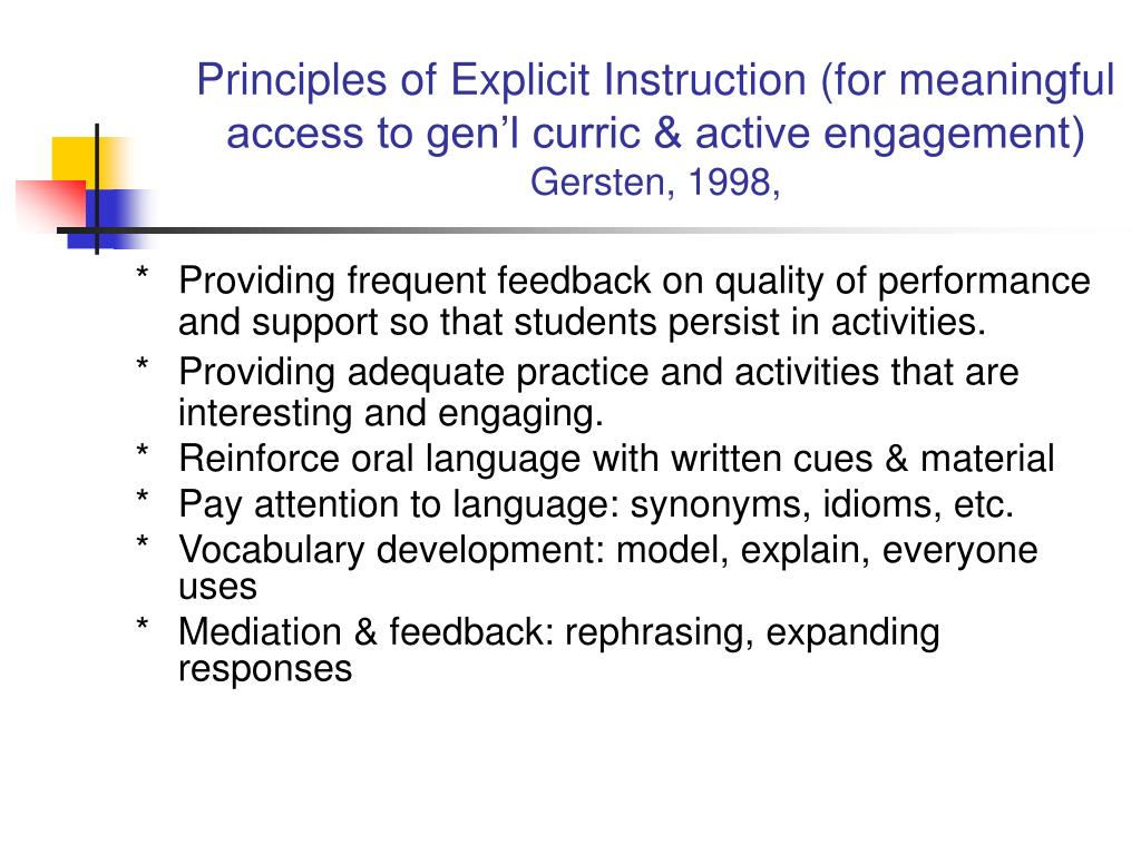 Principles of Explicit Instruction (for meaningful access to gen'l curric & active engagement)