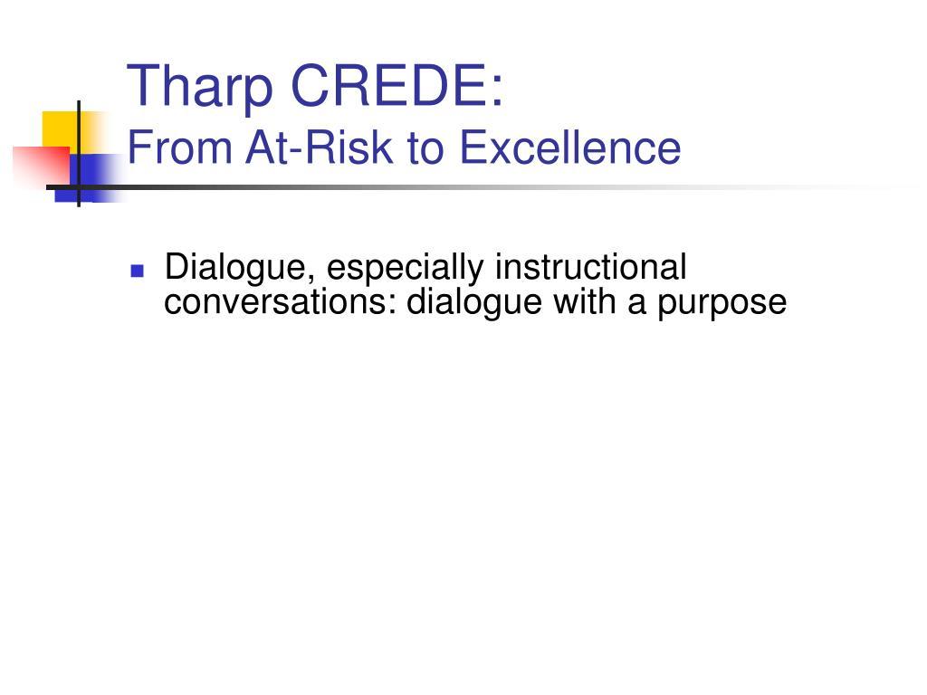 Tharp CREDE: