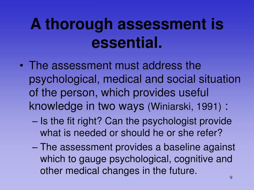 A thorough assessment is essential.