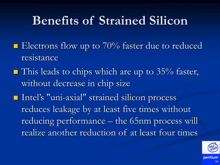 Benefits of Strained Silicon