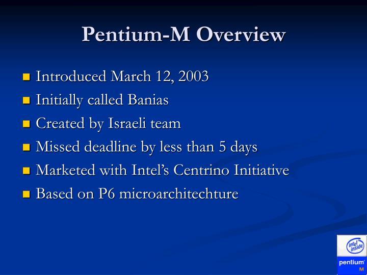 Pentium-M Overview