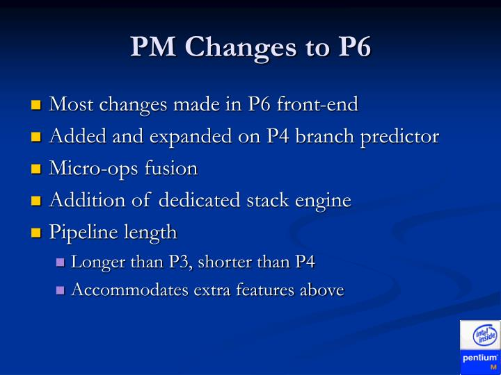 PM Changes to P6
