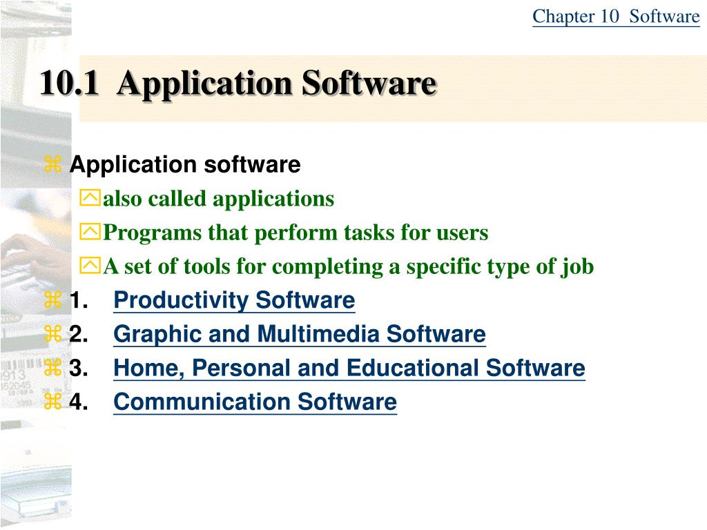 Chapter 10  Software