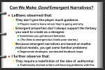 can we make good emergent narratives