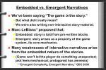 embedded vs emergent narratives