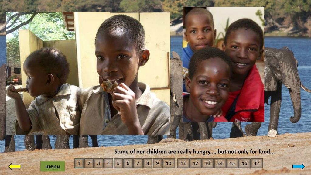 Some of our children are really hungry..., but not only for food...