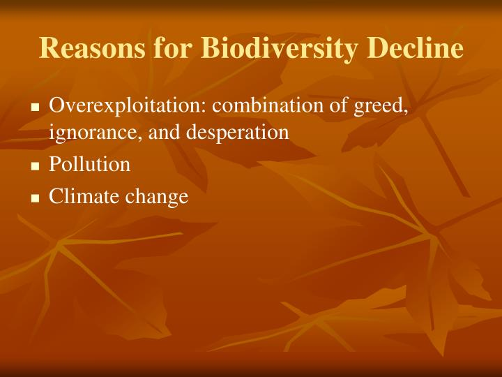 Reasons for biodiversity decline1