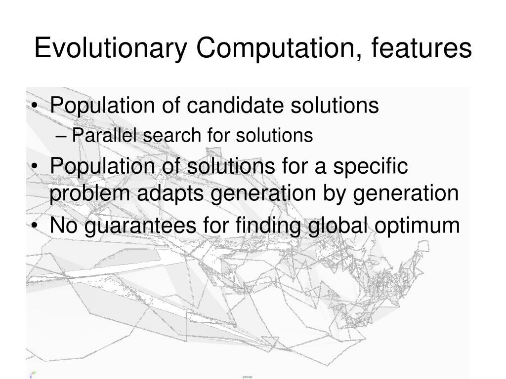 Evolutionary Computation, features