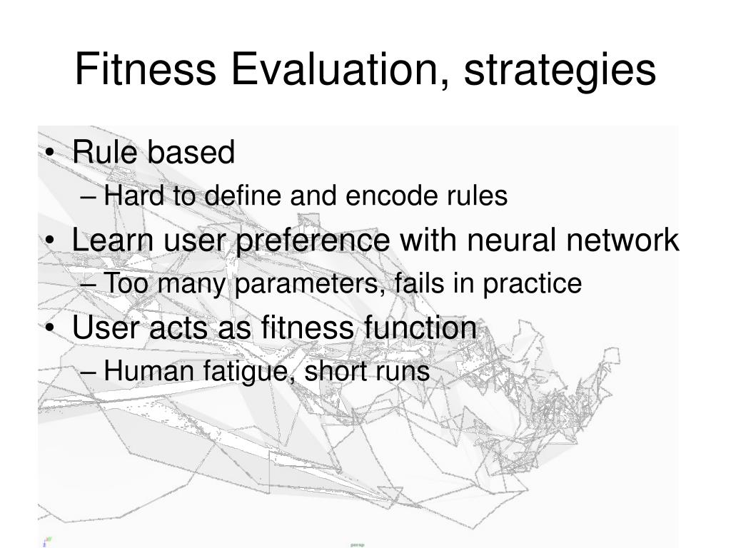 Fitness Evaluation, strategies