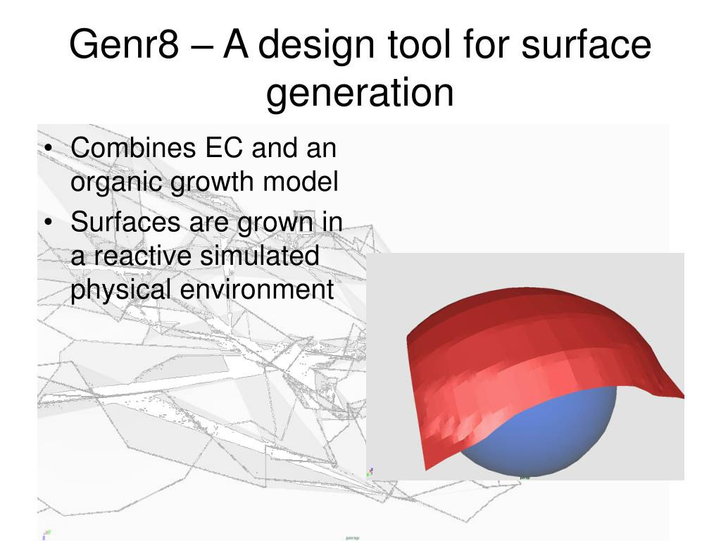 Genr8 – A design tool for surface generation