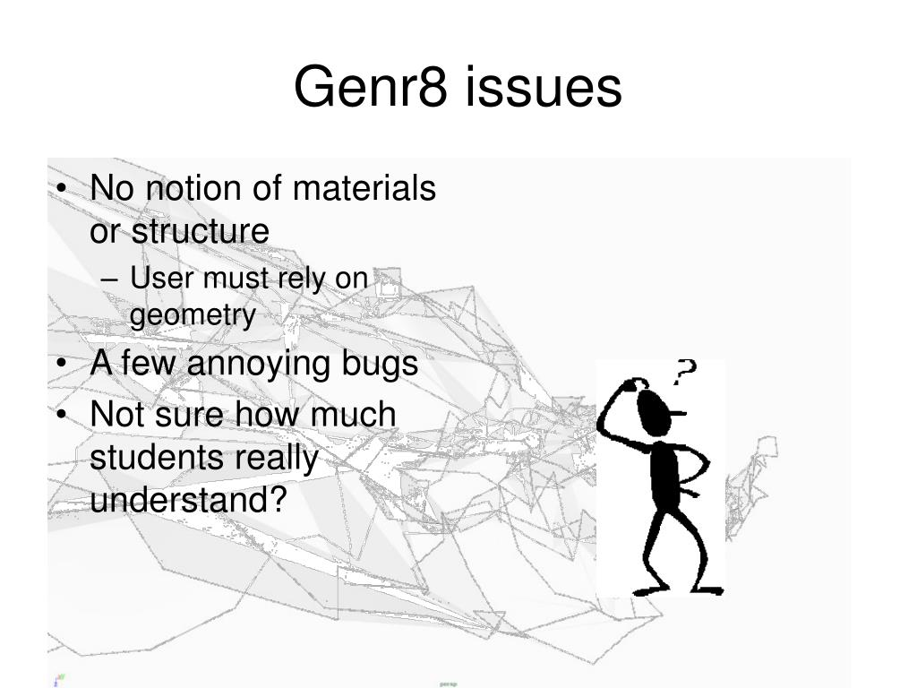 Genr8 issues