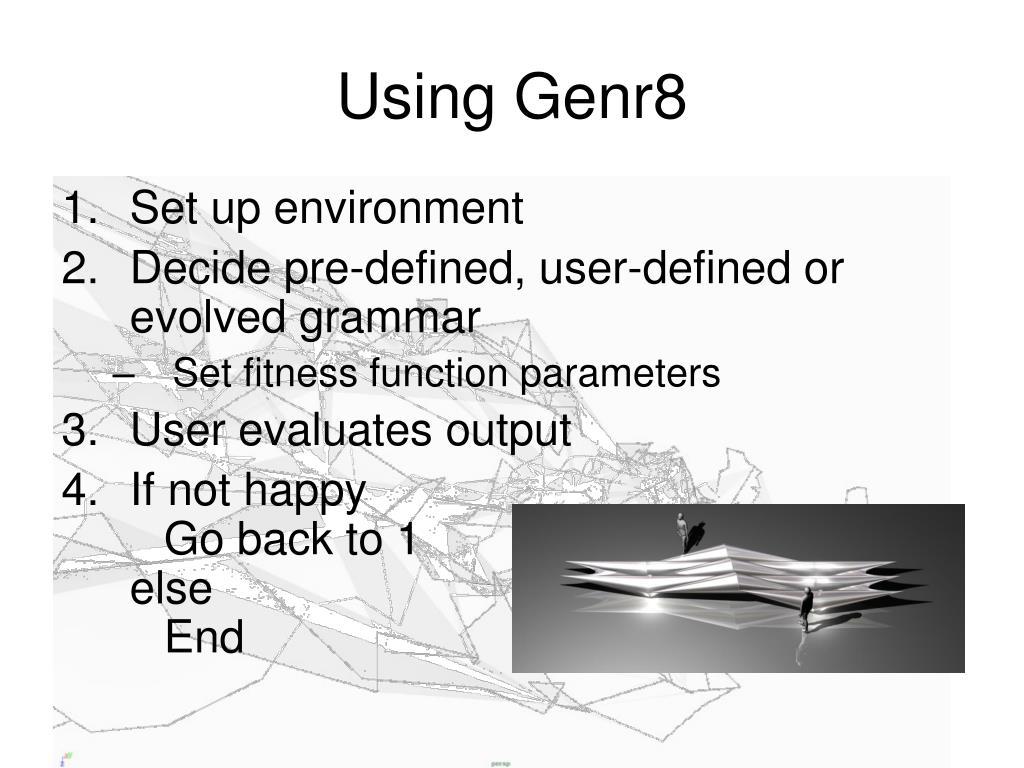 Using Genr8