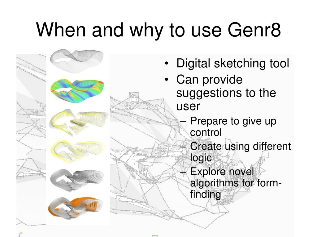 When and why to use Genr8