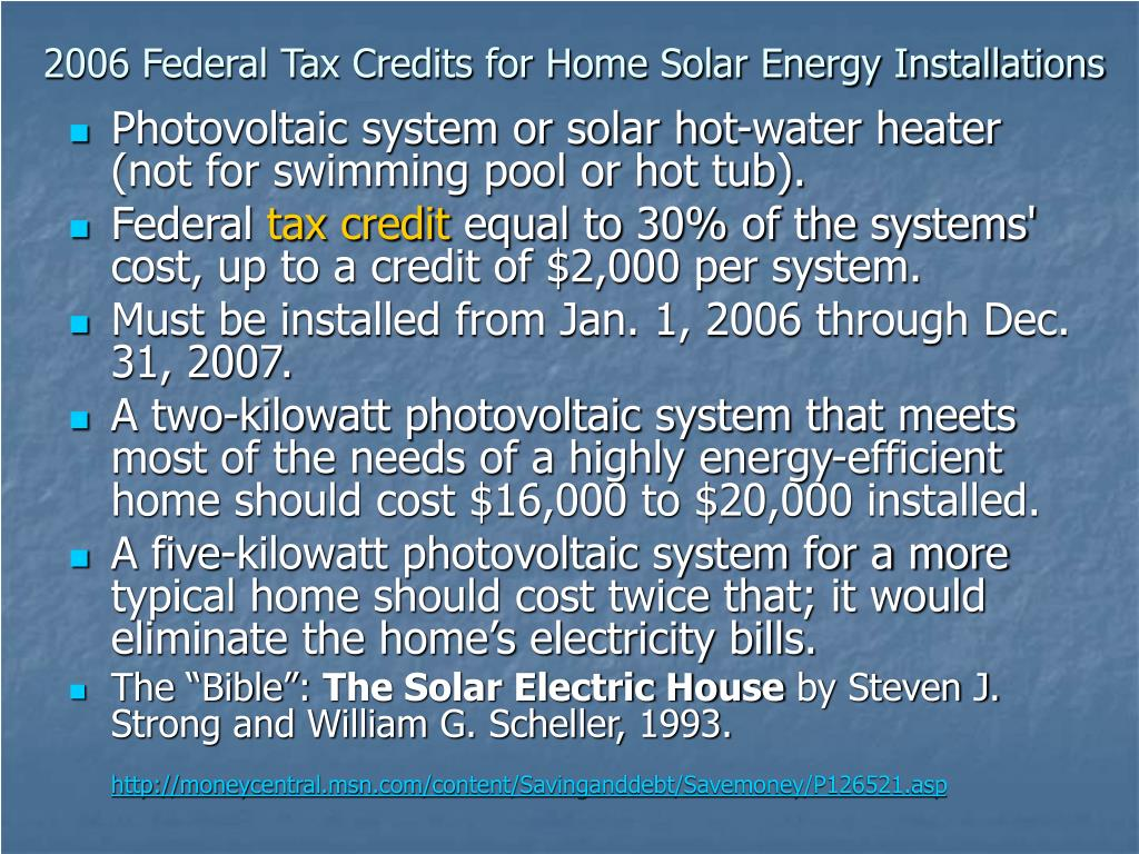 2006 Federal Tax Credits for Home Solar Energy Installations