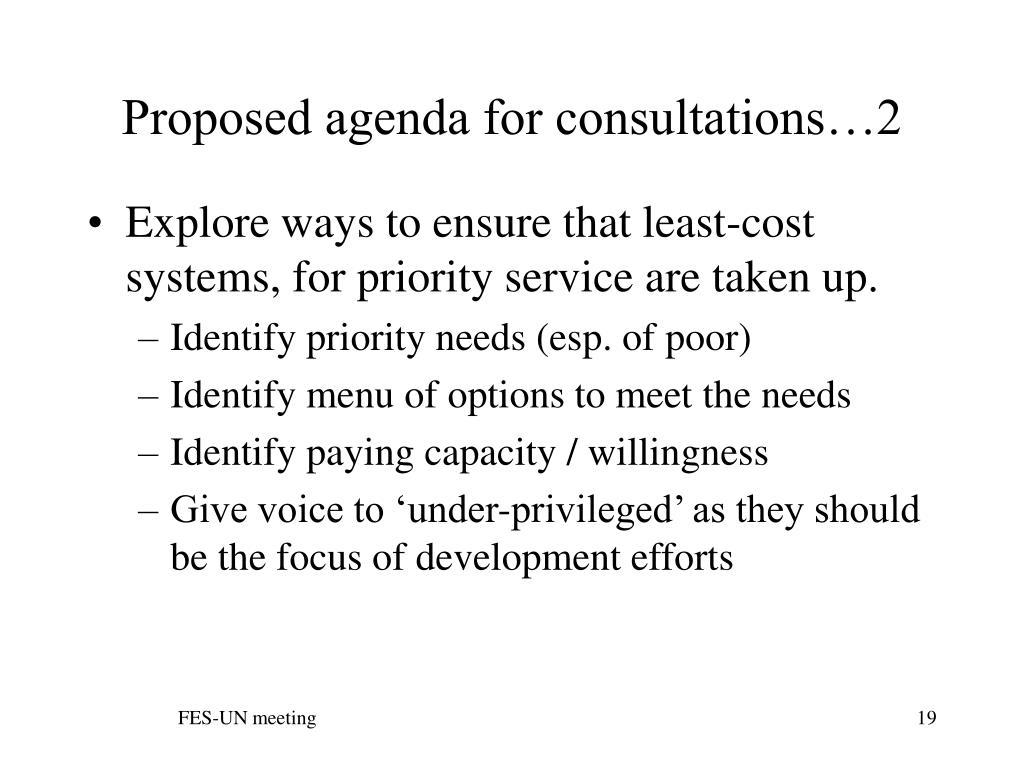 Proposed agenda for consultations…2