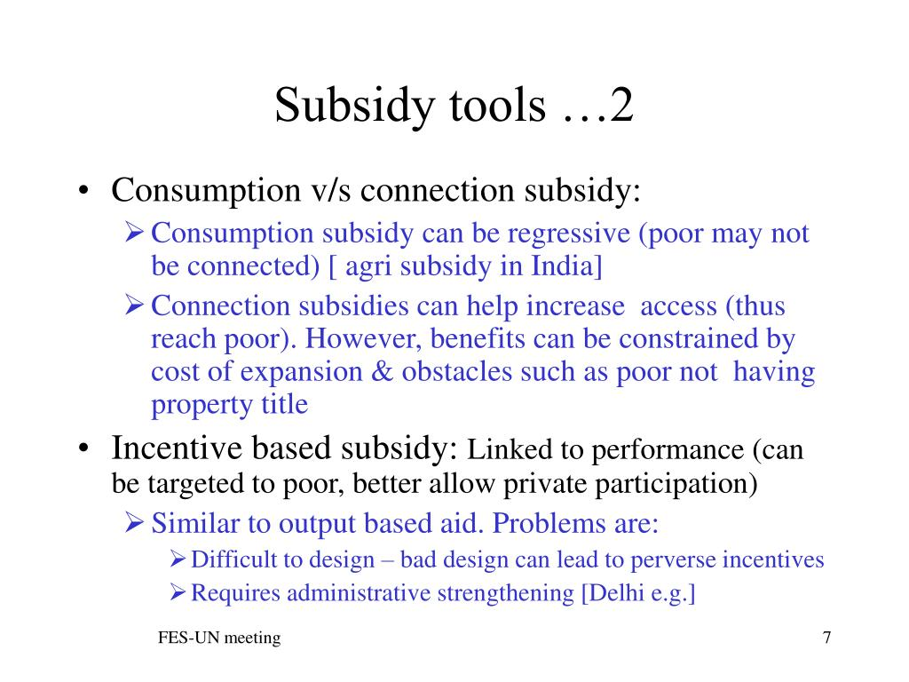 Subsidy tools …2