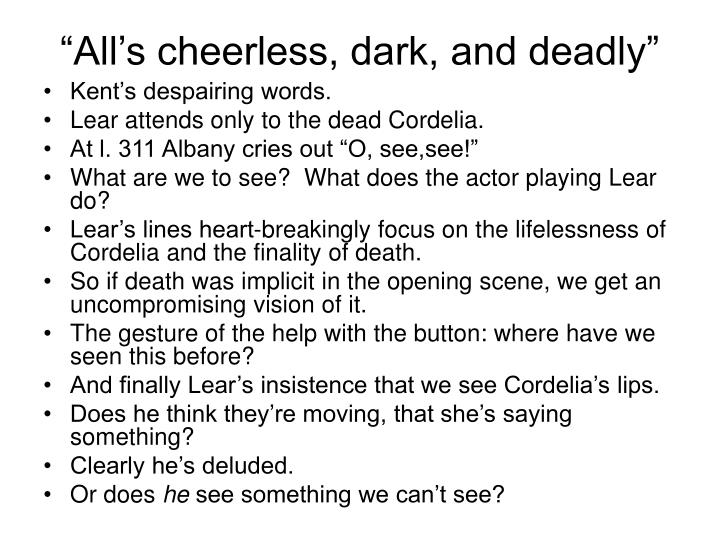 """""""All's cheerless, dark, and deadly"""""""