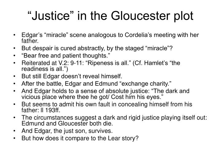 """""""Justice"""" in the Gloucester plot"""