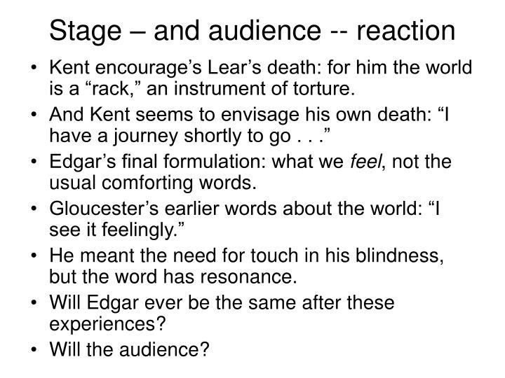 Stage – and audience -- reaction