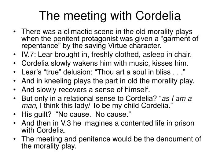 The meeting with Cordelia